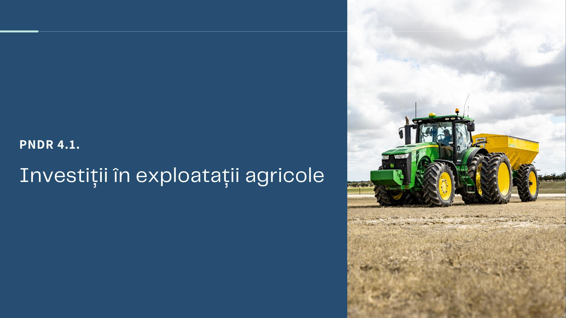 PNDR 4.1. Investiții în exploatații agricole